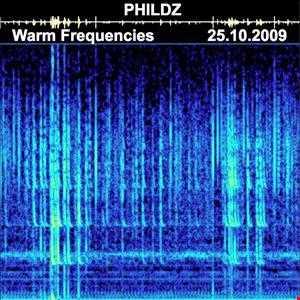 Phildz   Warm Frequencies (Tech house & Progressive) 25.10.2009