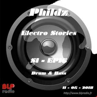 Electro Stories S1 EP16 20180511 (Drum&Bass)