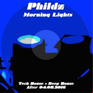 Phildz   Morning Lights 04.08.2016