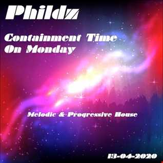 Containment Time On Monday (Melodic & Progressive)  - 13 04 2020