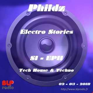 Electro Stories S1 EP11 20180302 (Tech House & Techno)