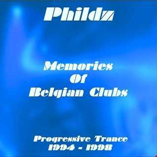 Phildz   Memories of Belgian Clubs (Progressive Trance 1994 98)