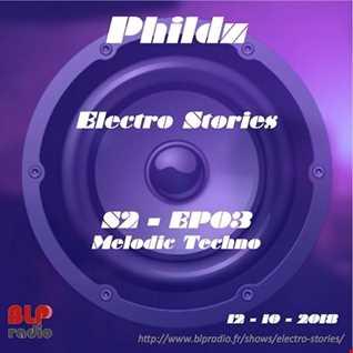 Electro Stories S2 EP03 20181012 (Melodic Techno)