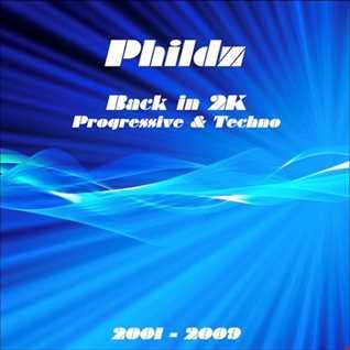 Back in 2K (Progressive & Techno 2001 2009)