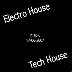 PhilipE (Mix Tech house Electro house   17 06 2007)