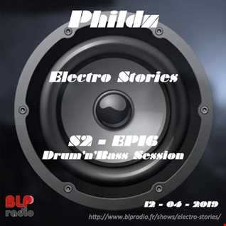 Electro Stories S2 EP16 20190412 (Drum'n'Bass Session)