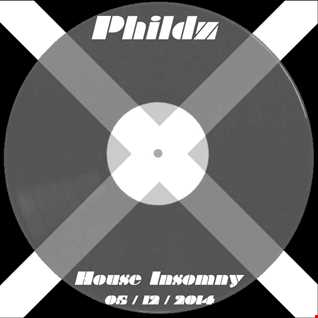 Phildz   House Insomny 05 12 2014