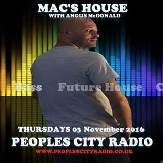 Peoples City Radio - Macs House 03 November 2016