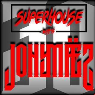 SuperHouse with Jony Maez 030
