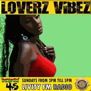 LOVERZVIBEZ LIVITYFM 7INCH 211017