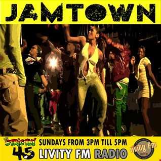 STRICTLY 45 JAMTOWN LIVITYFM 150717