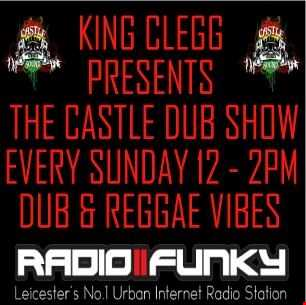 Castle Dub show with king clegg & Daddy Easy 16/10/2016