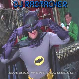 DJ Radmacher Batman Went Clubbing 2017 Reissue