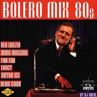 BOLERO MIX 80s BY DJ SAFRI