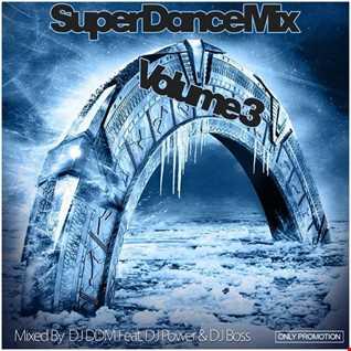super dance mix vol 3  (mixed by dj boss)
