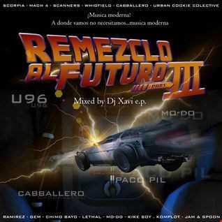 Remezclo al Futuro 3 by xavi e,p