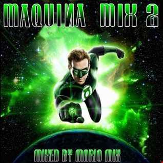 Mákina Mix Vol 2 BY MARIO MIX 2016