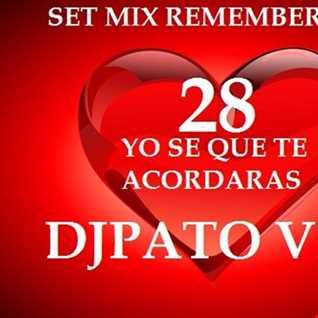 SET MIX REMEMBERS 80s 28 DJPATO VIP