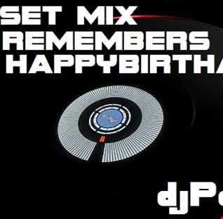 SET MIX REMEMBERS ( MY HAPPYBIRTHAY ) EN TU IDIOMA  DJPATO VIP