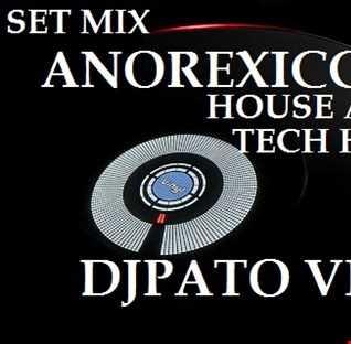 SET MIX ANOREXICCBEAT 2  DJPATO VIP