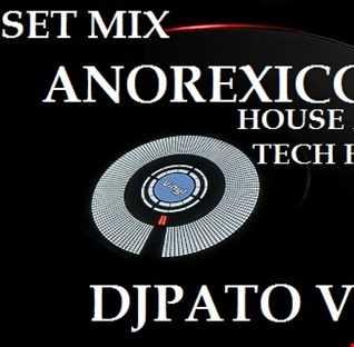 SET MIX ANOREXICCBEAT DJPATO VIP