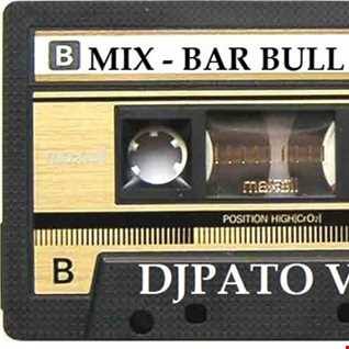 SET MIX REMEMBERS 80s 29  MIX BAR BULL PEND DJPATO VIP
