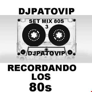 SET MIX REMEMBERS 80s MIX