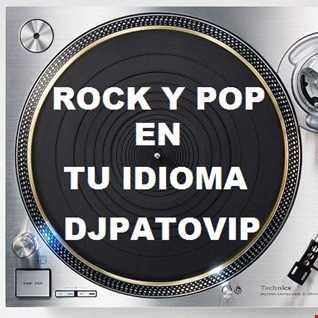 SET MIX REMEMBERS 80s (41) DJPATOVIP ROCK Y POP EN TU IDIOMA