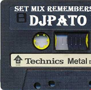 SET MIX REMEMBERS 80s  (32) DJPATO VIP