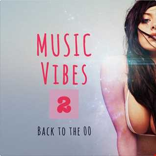 Music Vibes 2 - Back to the 00