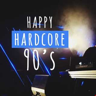 Go Back to the 90's : Happy Hardcore