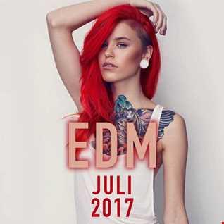 EDM Juli 2017 Remix