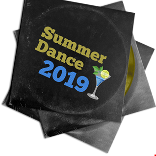 Summer 2019 Dance Electro mix