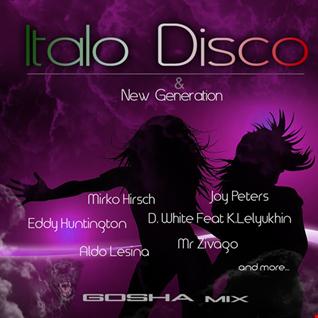 Italo Disco and New Generation - Gosha Mix