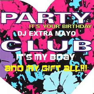 PARTY IT'S MY BIRTHDAY MIX