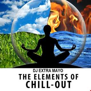 THE ELEMENTS OF CHILL OUT