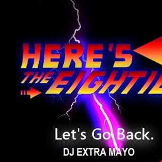 HERE'S THE EIGHTIES LET'S GO BACK.