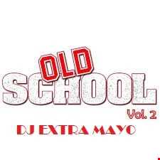 OLD SCHOOL VOL. 2