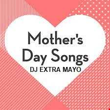 Mother's Day Songs MIX