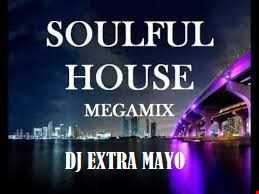 SOULFUL HOUSE MEGAMIX