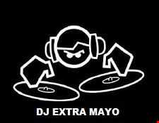 DJ EXTRA MAYO MIX 150!