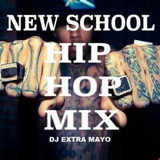 NEW SCHOOL HIP HOP MIX