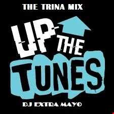 UP THE TUNES THE TRINA MIX