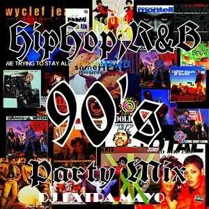 HIP HOP AND R&B 90'S PARTY MIX