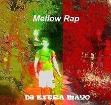 MELLOW RAP
