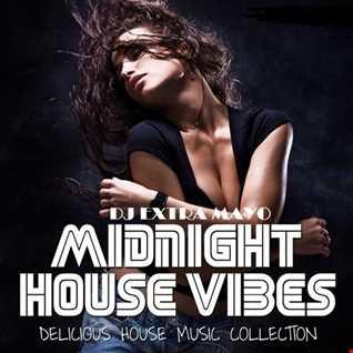 Midnight House Vibes