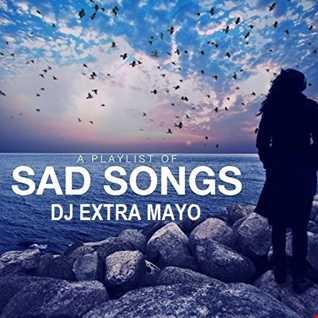 A PLAYLIST OF SAD SONGS