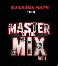 MASTER OF THE MIX VOL. 1