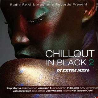 CHILLOUT IN BLACK 2 MIX