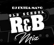 OLD SCHOOL R&B MIX